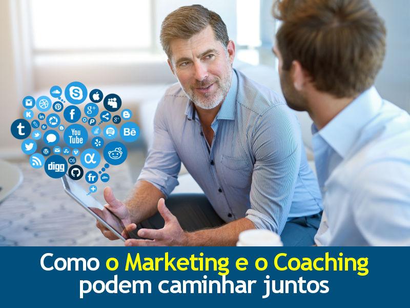 Como o Marketing e o Coaching podem caminhar juntos
