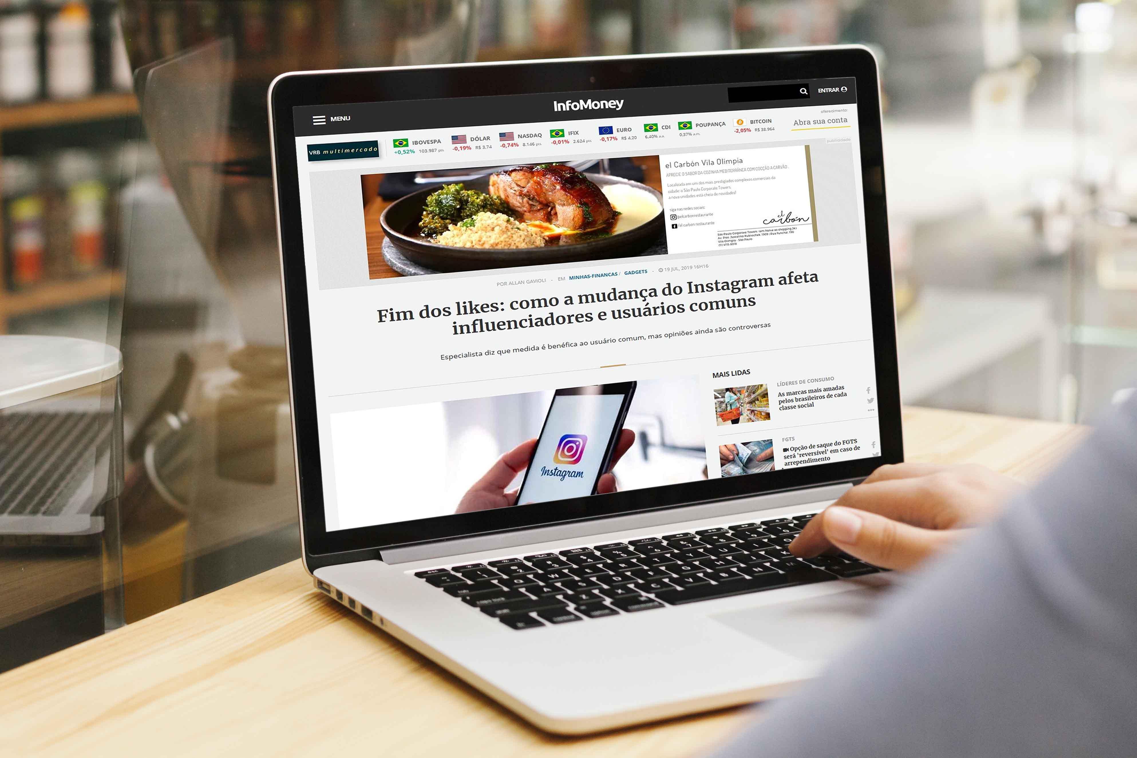 Matéria – Fim dos likes: como a mudança do Instagram afeta influenciadores e usuários comuns – Infomoney