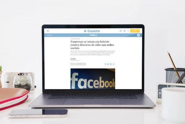 Entrevista – Empresas se unem em boicote contra discurso de ódio nas redes sociais – A Gazeta